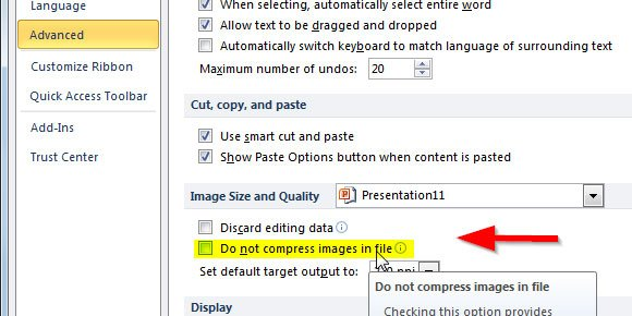 How to disable automatic picture compression in powerpoint 2010 in order to prevent powerpoint to compress images in file you need to open options file options and then look for advanced tab toneelgroepblik Choice Image