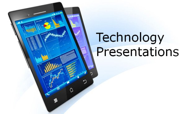Technology Presentations