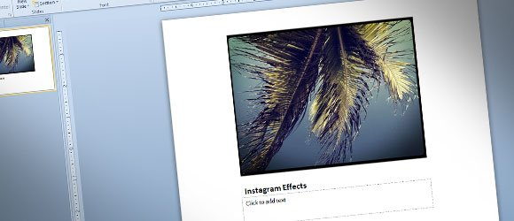 Instagram Effects to PowerPoint Pictures