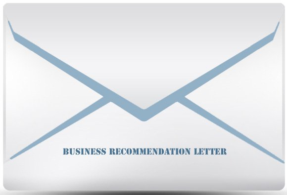 Business Recommendation Examples: Do's And Don'ts Of Writing A Business Recommendation Letter