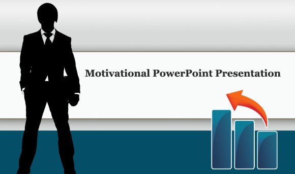 How To Deliver A Motivational PowerPoint Presentation