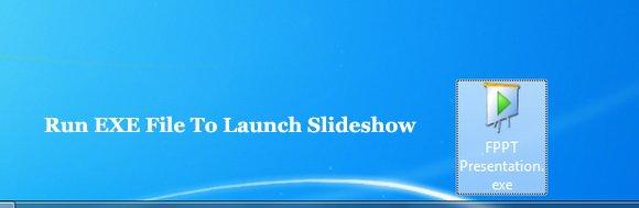 Launch Self Running Slideshow