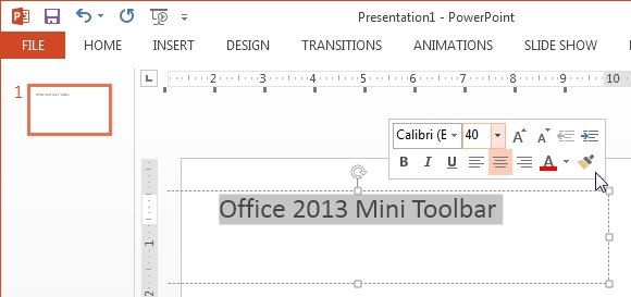 Office 2013 Mini toolbar