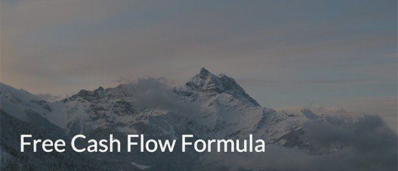 Easily Learn How to Calculate the Free Cash Flow Formula