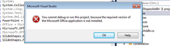 Cannot Run Or Debug This Project Because Microsoft Office Is Not Installed