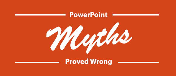 powerpoint-myths-proven-wrong
