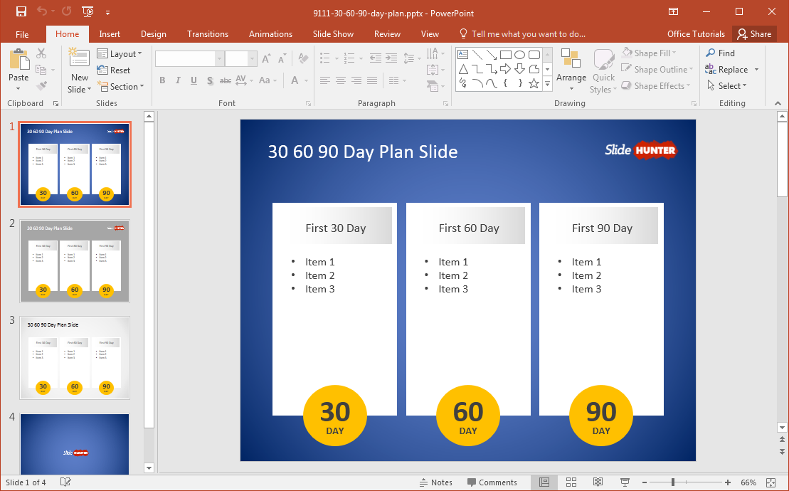 you can edit the sample content within slides to reveal a 90 day plan or dedicate one slide for 30 days each