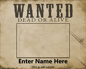 wanted dead or alive poster template free free wanted powerpoint template